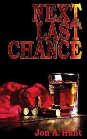 Bog, paperback Next Last Chance af Jon A. Hunt