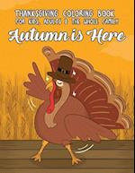 Thanksgiving Coloring Book for Kids, Adults & the Whole Family