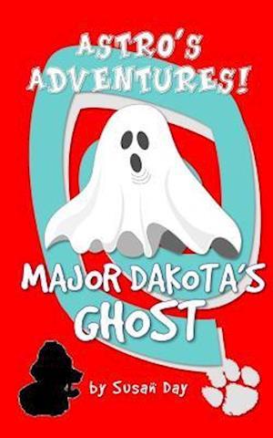 Bog, paperback Major Dakota's Ghost - Astro's Adventures Pocket Edition af Susan Day