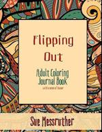 Flipping Out Adult Coloring Journal
