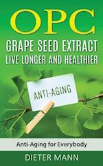 Opc - Grape Seed Extract