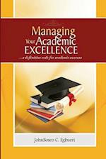 Managing Your Academic Excellence