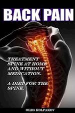 Back Pain? Treatment Spine at Home and Without Medication.
