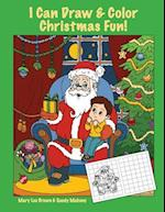 I Can Draw & Color Christmas Fun!
