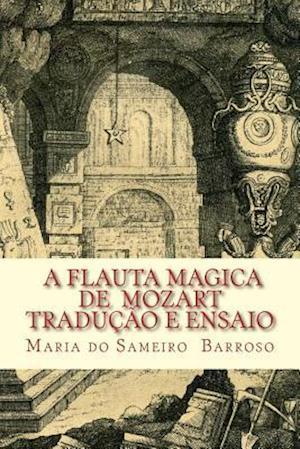 Bog, paperback A Flauta Magica de Mozart af Maria Do Sameiro Barroso