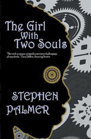 Bog, paperback The Girl with Two Souls af Stephen Palmer