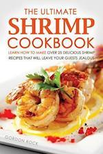 The Ultimate Shrimp Cookbook