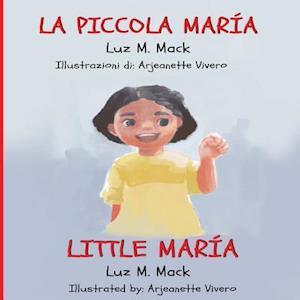 Bog, paperback La Piccola Maria/ Little Maria af Luz M. Mack
