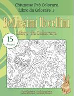 Bellissimi Uccellini Libro Da Colorare af Carletto Coloretto