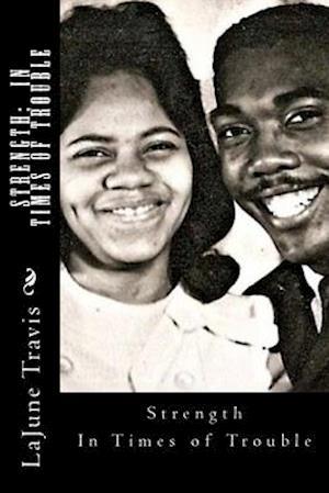 Bog, paperback Strength af Mrs Lajune V. Travis