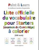 Liste Officielle Du Vocabulaire Pour Starters (Examen de Cambridge) af Isabelle Defevere