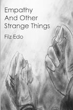 Empathy and Other Strange Things