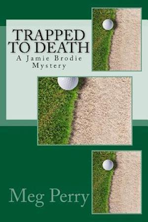 Bog, paperback Trapped to Death af Meg Perry