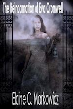 The Reincarnation of Eva Cromwell