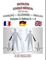 Dicoklein Lexique Medical Vol.1