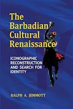 The Barbadian Cultural Renaissance