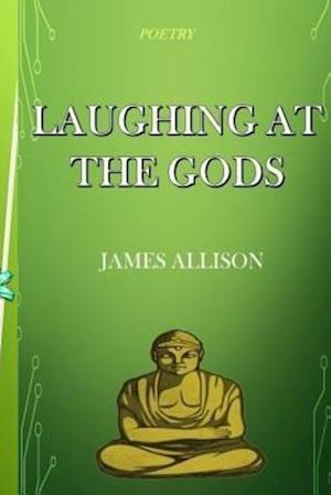 Bog, paperback Laughing at the Gods af James Allison