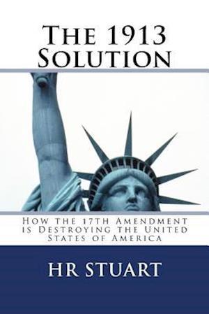Bog, paperback The 1913 Solution af H. R. Stuart