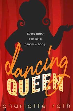 Bog, paperback Dancing Queen af Charlotte Roth