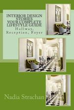 Interior Design Stories Your Complete Lifestyle Guide