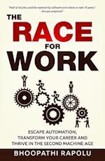 The Race for Work