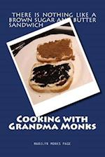Cooking with Grandma Monks