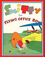 Smitty the Flying Office Boy
