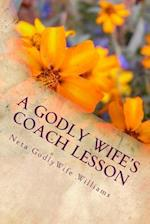 A Godly Wife's Coach Lesson