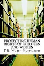 Protecting Human Rights of Children and Women