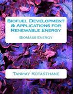 Biofuel Development & Applications for Renewable Energy