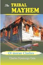 The Tribal Mayhem