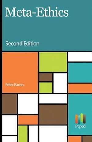 Bog, paperback Meta Ethics af Peter Baron