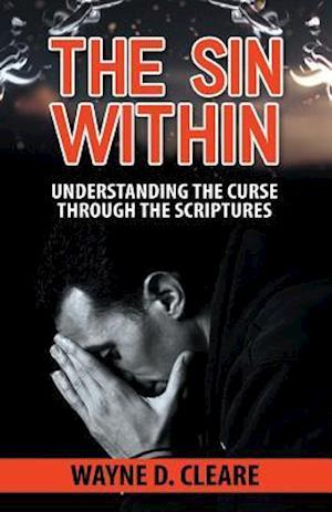 Bog, paperback The Sin Within af MR Wayne D. Cleare