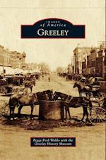 Greeley af Peggy Ford Waldo, Greeley History Museum