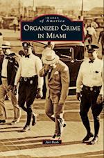 Organized Crime in Miami af Avi Bash