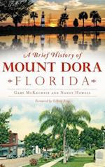 A Brief History of Mount Dora, Florida af Nancy Howell, Gary McKechnie