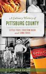 A Culinary History of Pittsburg County