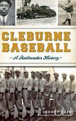 Cleburne Baseball af Scott Cain