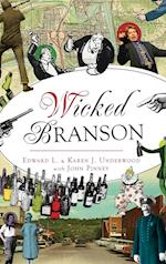 Wicked Branson af Edward L. Underwood, Karen J. Underwood
