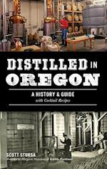 Distilled in Oregon af Scott Stursa