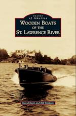 Wooden Boats of the St. Lawrence River (Images of America Arcadia Publishing)