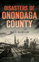 Disasters of Onondaga County