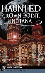 Haunted Crown Point, Indiana