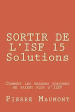 Sortir de L'Isf 15 Solutions
