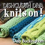 Dishcloth Diva Knits On!