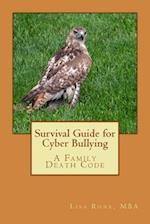 Survival Guide for Cyber Bullying