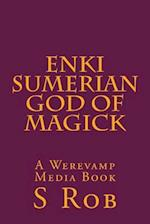 Enki Sumerian God of Magick