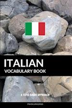 Italian Vocabulary Book af Pinhok Languages