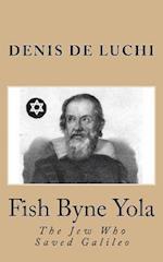 Fish Byne Yola