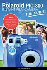 My Polaroid PIC-300 Instant Film Camera Fun Guide!